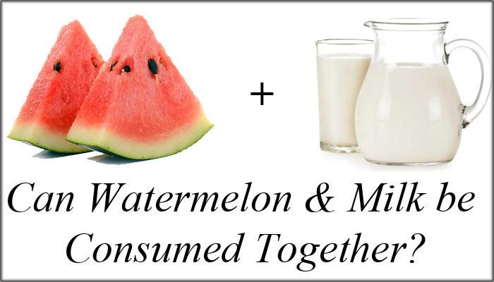 Watermelon and Milk - What About Watermelon?